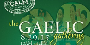 The Gaelic Gathering - 2015 End of Program Celebration