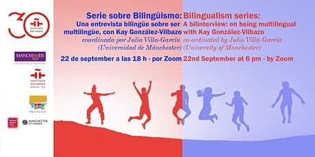 A bilinterview: on being multilingual, with Kay González-Vilbazo tickets