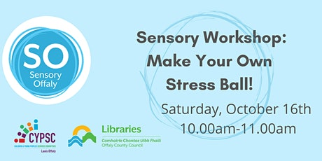 Sensory Workshop: Make Your Own Stress Ball! tickets