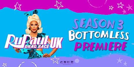 Bottomless Ru Paul's Drag Race UK Season 3 premiere screening tickets