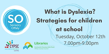What is Dyslexia? Strategies for children at school tickets