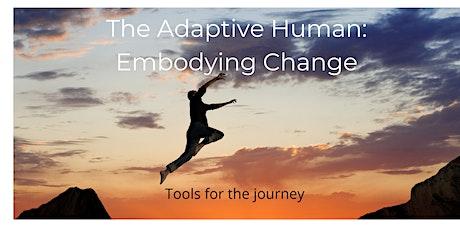 The Adaptive Human: Embodying Change tickets
