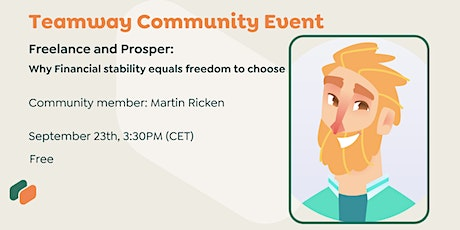 Freelance and Prosper - Why Financial stability equals freedom to choose tickets