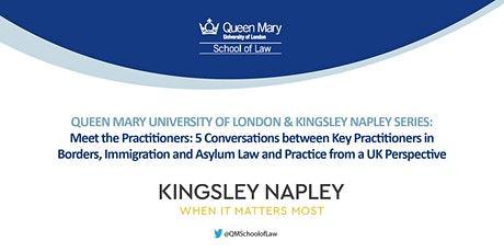 QMUL Immigration LLM and Kingsley Napley Seminar Series 2021-2022 tickets