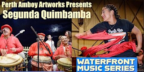 Segunda Quimbamba Live in Bayview Park tickets