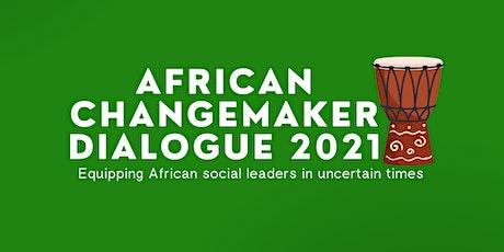 African Changemakers Dialogue 2021 tickets