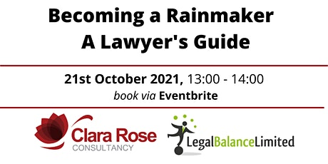 Becoming a Rainmaker - A Lawyer's Guide tickets
