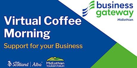Business Gateway Midlothian Virtual Coffee Morning tickets