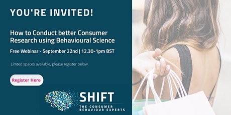 How to  Conduct better Consumer Research using Behavioural Science tickets
