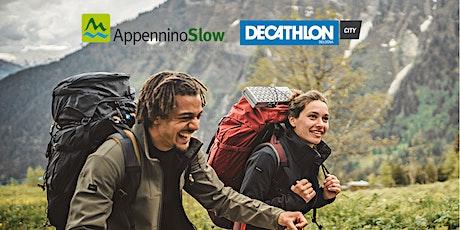 Via degli Dei (prima tappa) con Decathlon biglietti