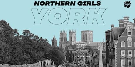 Northern Girls - York tickets