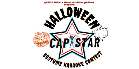 CAPSTAR Halloween Costume Karaoke Contest  Presented by @RSVIP.MIAMI tickets