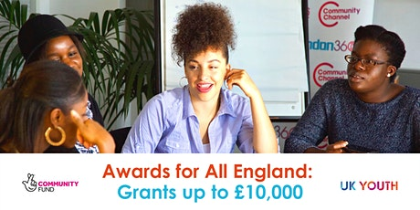 Awards for All England: Grants up to £10,000 tickets