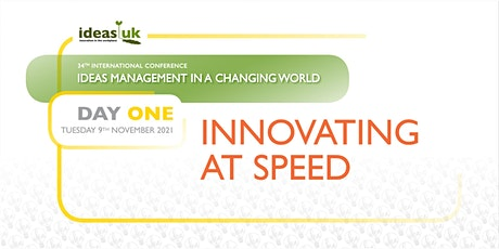 Day 1 - ideasUK Conference - Ideas Management in a Changing World tickets