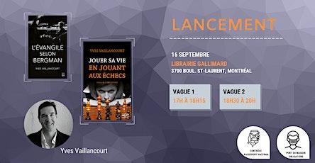 Lancement - Yves Vaillancourt billets
