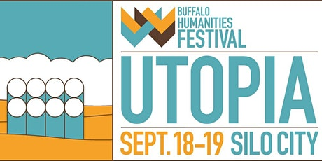 2021 Buffalo Humanities Festival: Utopia - a two day festival of ideas tickets