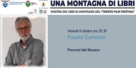 Fausto Camerini - Percorsi del Benaco biglietti