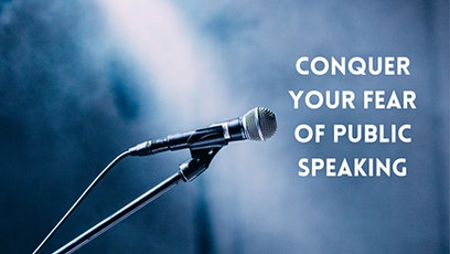 Conquer  Your Fear of Public Speaking tickets