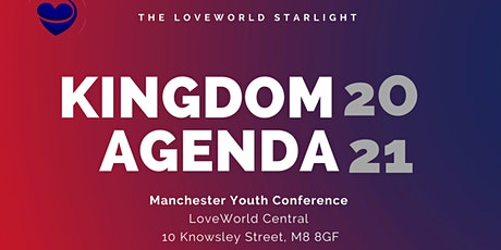Manchester Youth Conference (KINGDOM AGENDA 2021) tickets