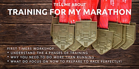 Tell Me About Training for My Marathon Workshop tickets