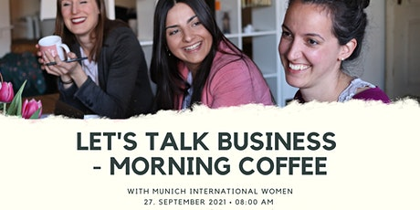 Let's Talk Business - Morning Coffee tickets
