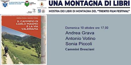 Cammini Bresciani - Andrea Grava  Antonio Votino  Sonia Piccoli biglietti
