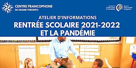 Rentrée scolaire 2021-2022 et la pandémie billets