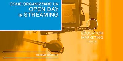 Come Organizzare un Open Day in Streaming · Webinar Gratuito