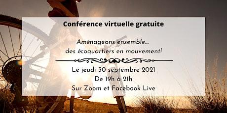 Conférence #4 - Aménageons... des écoquartiers en mouvement! billets