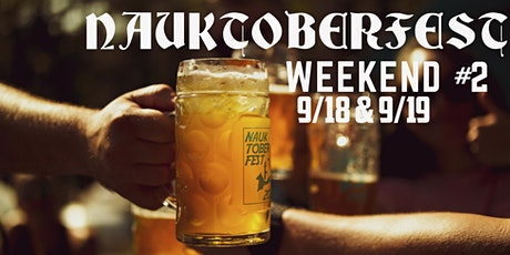 NauktoberFest  Weekend #2: Fest Games, Fest Beers, Live Music & More tickets