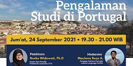 Get in Portuguese Webinar Series - Pengalaman Studi di Portugal tickets