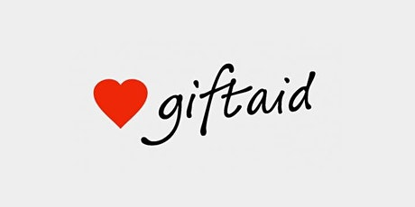 Gift Aid  and GASDS: Admin for Small Charities tickets