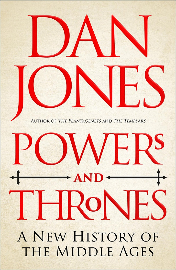 Powers and Thrones – An Epic New History of the Middle Ages | Dan Jones image