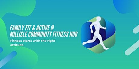 Family Fit & Active @  Millisle Community Fitness Hub tickets