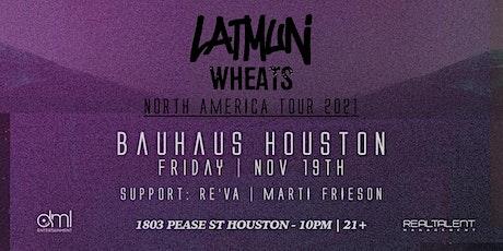 Latmun &  Wheats @ Bauhaus tickets