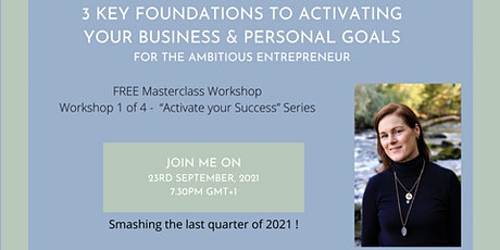 3 Foundations to activate your business & personal goals tickets