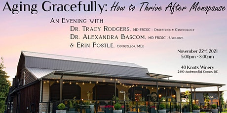 Aging Gracefully: How to Thrive After Menopause - Second Showing tickets