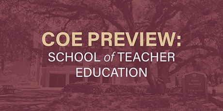 COE Preview 2021: School of Teacher Education tickets