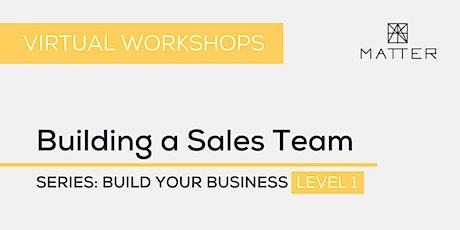 MATTER Workshop: Building a Sales Team tickets