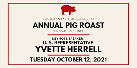 Republican Party of Lea County's Annual Pig Roast tickets