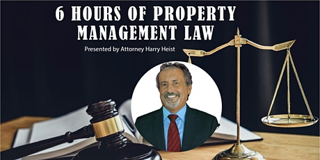 6 Hours of PROPERTY MANAGEMENT LAW Practices, Procedures and Pitfalls tickets