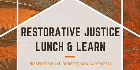 Restorative Justice Lunch & Learn tickets