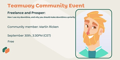 Freelance and Prosper - How I use my downtime (Work-life balance) tickets
