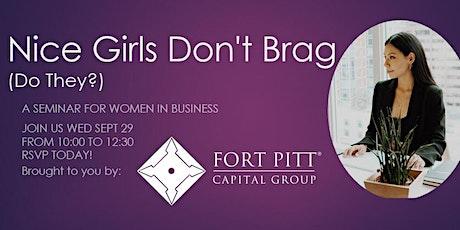 Nice Girls Don't Brag (Do They?) tickets