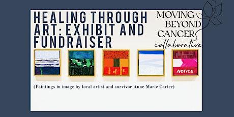 Healing Through Art: Exhibit and Fundraiser tickets