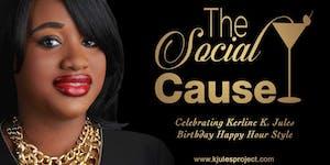 The Social Cause: Celebrating K.Jules Birthday Happy...