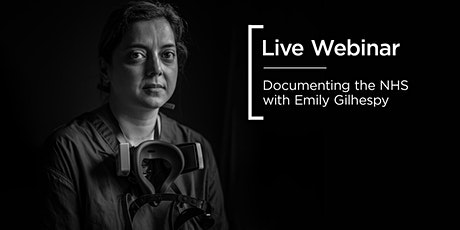 Live Webinar | Documenting the NHS with Emily Gilhespy tickets