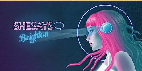 SheSays Brighton - Brighton Digital Festival 2021 - Online! tickets