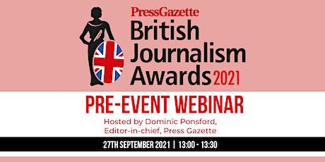 British Journalism Awards Pre-Event Webinar tickets