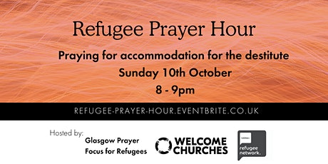 Refugee Prayer Hour: Praying for accommodation for the destitute tickets